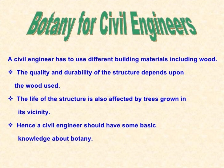 A civil engineer has to use different building materials including wood. The quality and durability of the structure depe...