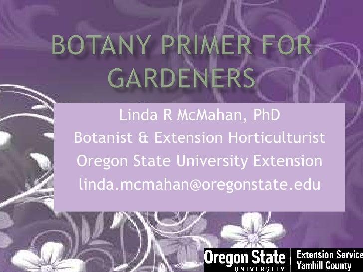 Botany Primer For Gardeners