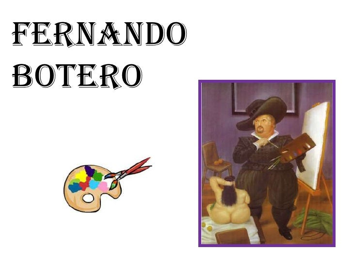 FERNANDO <br />BOTERO<br />