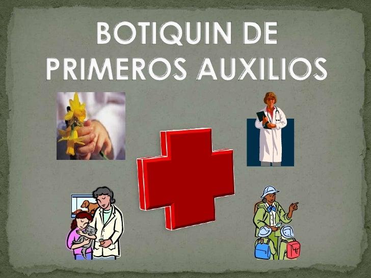 BOTIQUIN DE PRIMEROS AUXILIOS<br />