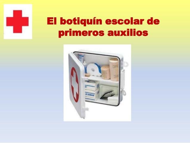 El botiquín escolar de primeros auxilios