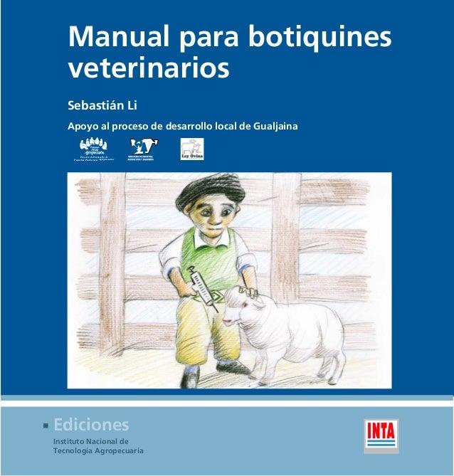 Manual para botiquines veterinarios Sebastián Li Apoyo al proceso de desarrollo local de Gualjaina Proyecto de Desarrollo ...