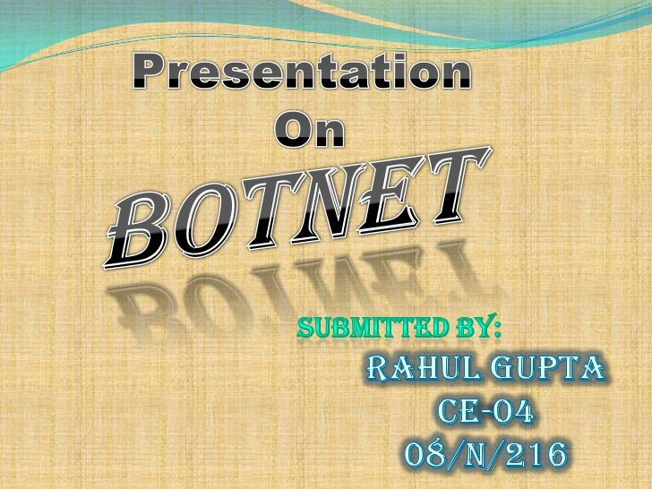 Overview What is a BotNet? Internet Relay Chat How to become part of a BotNet? What damage can they do? How to combat...