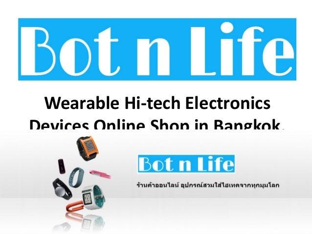 Wearable Hi-tech Electronics Devices Online Shop in Bangkok, Thailand