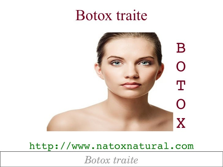 Botox traite                        B                        O                        T                        O          ...