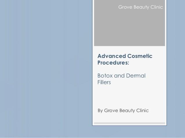 Advanced Cosmetic Procedures - Botox & dermal fillers