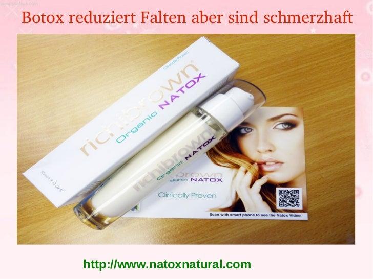 BotoxreduziertFaltenabersindschmerzhaft        http://www.natoxnatural.com