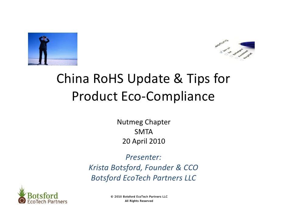 ChinaRoHSUpdate&Tipsfor   ProductEco‐Compliance              NutmegChapter                   SMTA               20...