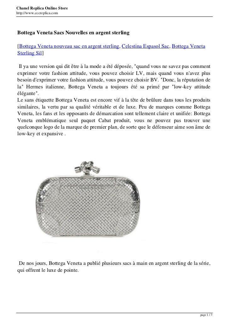 Chanel Replica Online Storehttp://www.cccreplica.comBottega Veneta Sacs Nouvelles en argent sterling[Bottega Veneta nouvea...