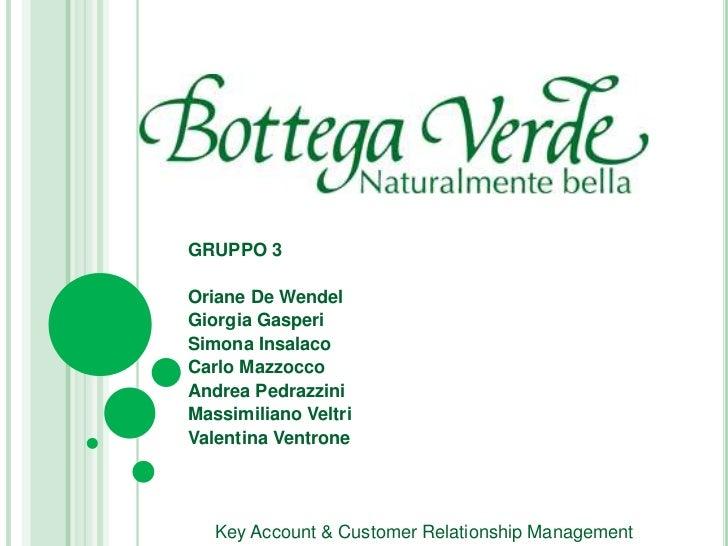 Bottega Verde - Analisi delle politiche di fidelizzazione della clientela