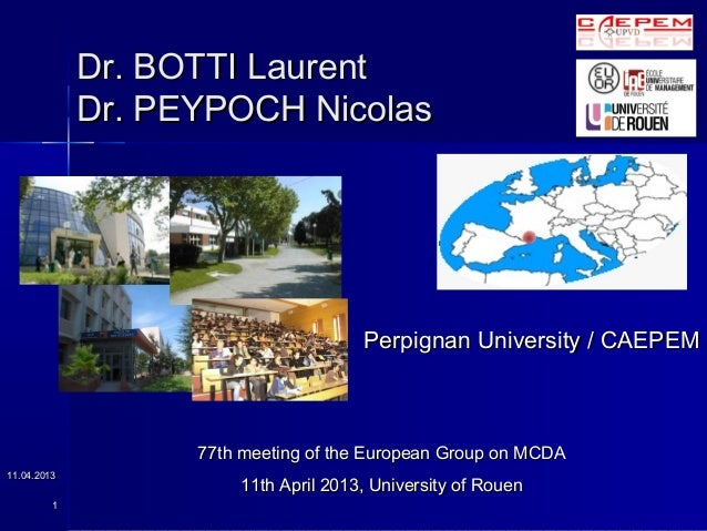 Dr. BOTTI Laurent             Dr. PEYPOCH Nicolas                                      Perpignan University / CAEPEM      ...