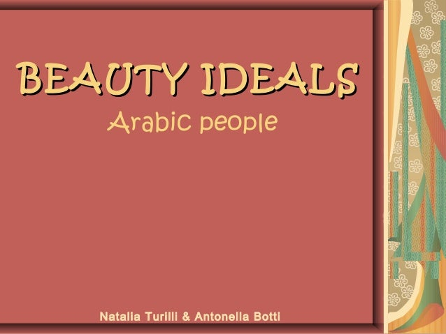 BEAUTY IDEALS Arabic people  Natalia Turilli & Antonella Botti