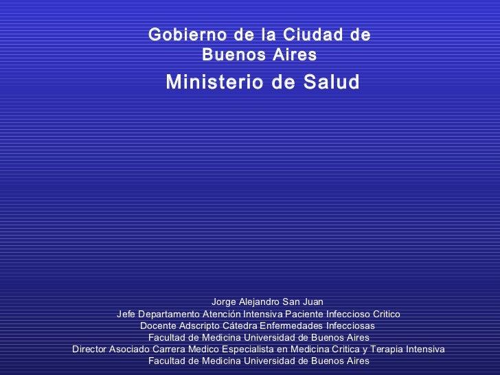 Gobierno de la Ciudad de                      Buenos Aires                     Ministerio de Salud                        ...