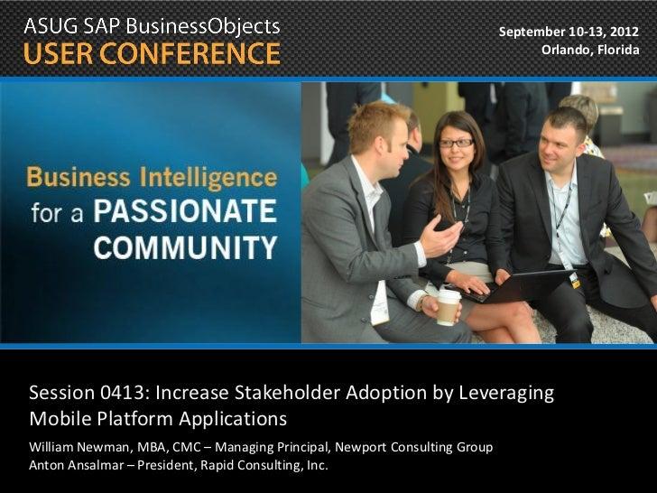 SBOUC 2012 Increase Stakeholder Adoption by Leveraging Mobile Platform Applications
