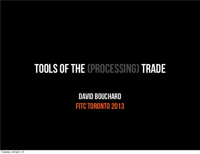 Tools of the Processing Trade with David Bouchard