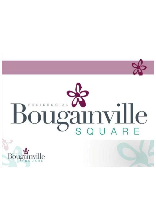 Bouganville Square