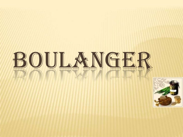 Boulanger<br />