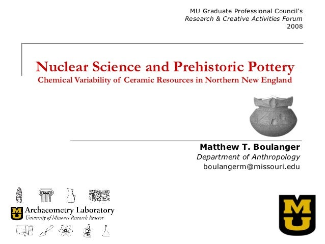 Nuclear Science and Prehistoric Pottery: Chemical Variability of Ceramic Resources in Northern New England