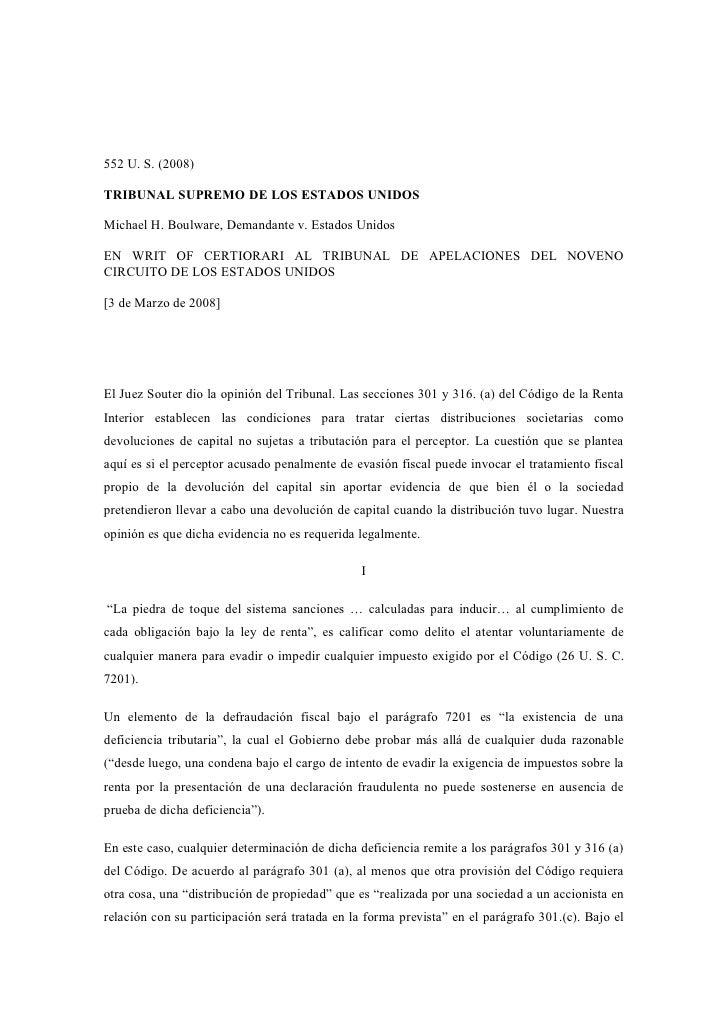 552 U. S. (2008)  TRIBUNAL SUPREMO DE LOS ESTADOS UNIDOS  Michael H. Boulware, Demandante v. Estados Unidos  EN WRIT OF CE...