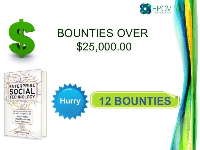 12 BOUNTIESBOUNTIES OVER$25,000.00