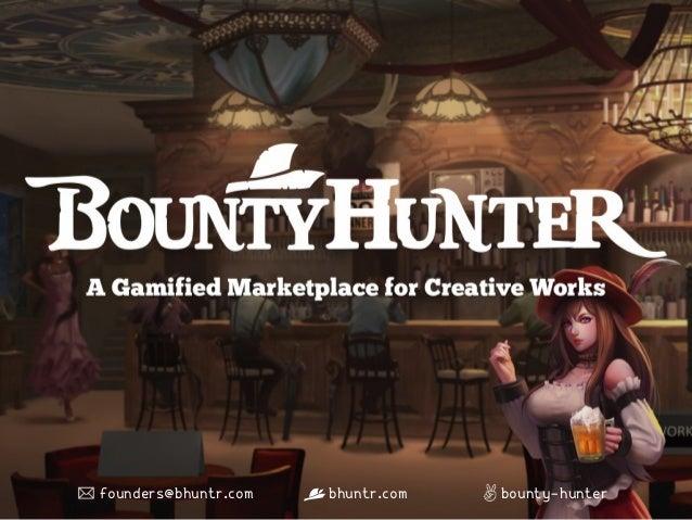 Bounty hunter deck
