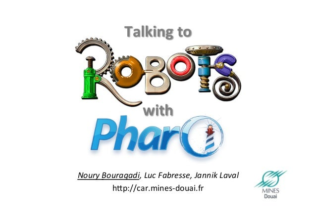 Talking to Robots with Pharo