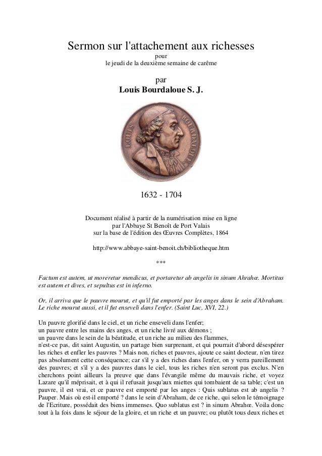 Sermon sur l'attachement aux richesses pour le jeudi de la deuxième semaine de carême  par Louis Bourdaloue S. J.  1632 - ...