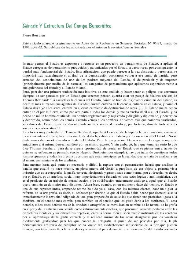 Génesis Y Estructura Del Campo Burocrático Pierre Bourdieu Este artículo apareció originalmente en Actes de la Recherche e...