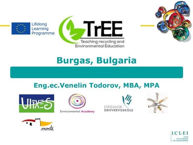 © ICLEI European Secretariat 2006 2 ICLEI in Europe Local Governments for Sustainability Venelin Todorov Member of Executi...