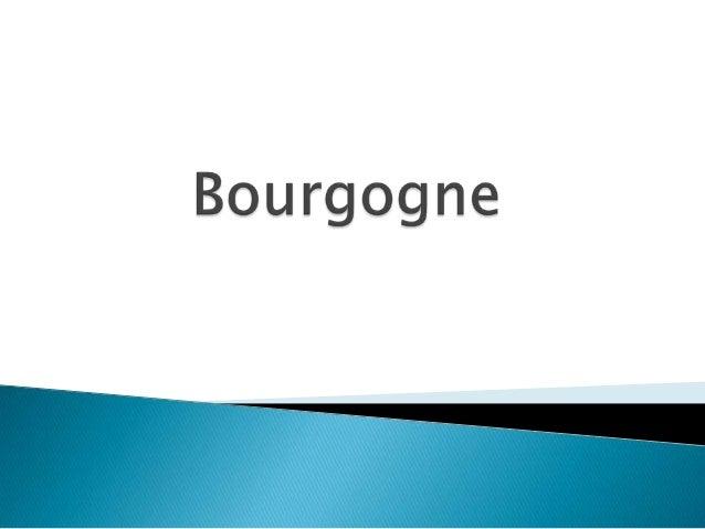   Bourgogne est une région de France, située au centre-nord du pays, qui regroupe quatre départements .