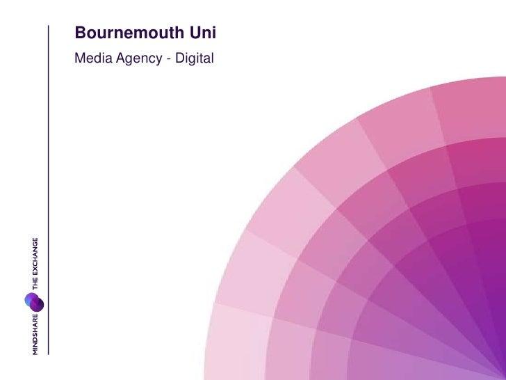 Bournemouth Uni<br />Media Agency - Digital<br />
