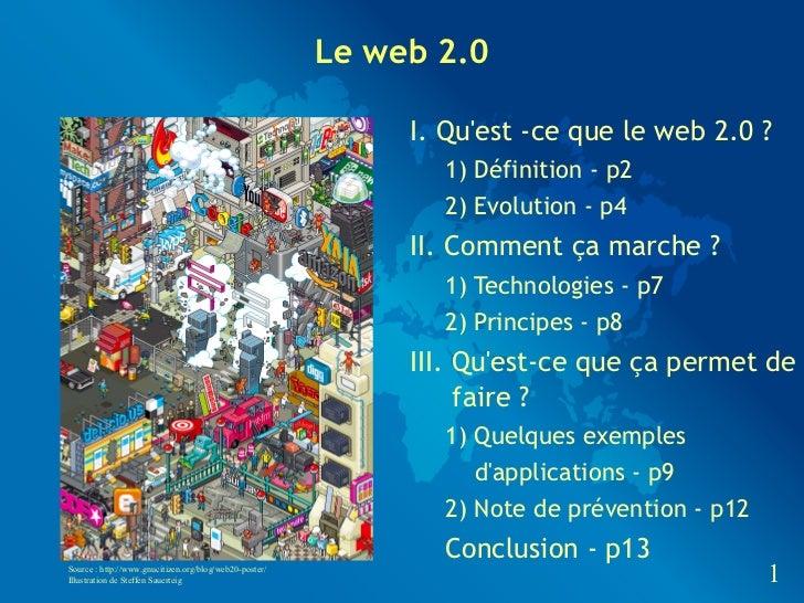 Le web 2.0                                                             I. Quest -ce que le web 2.0 ?                      ...