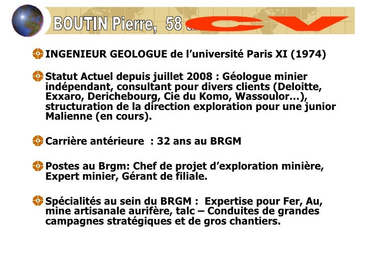 <ul><li>INGENIEUR GEOLOGUE de l'université Paris XI (1974) </li></ul><ul><li>Statut Actueldepuis juillet 2008 : Géologue ...