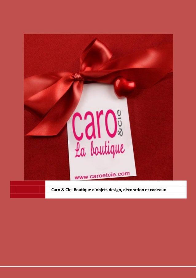 Caro & Cie: Boutique d'objets design, décoration et cadeaux