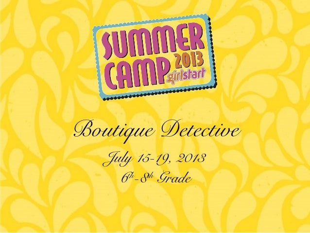 Girlstart Boutique Detective 6th-8th grade Wk 2