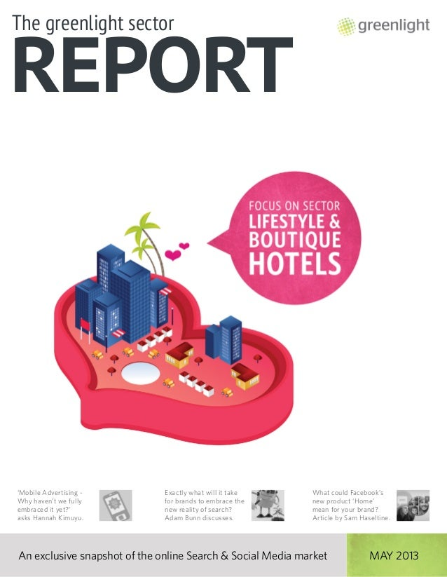 Greenlight's Boutique Hotels Sector Report, May 2013, Issue 2