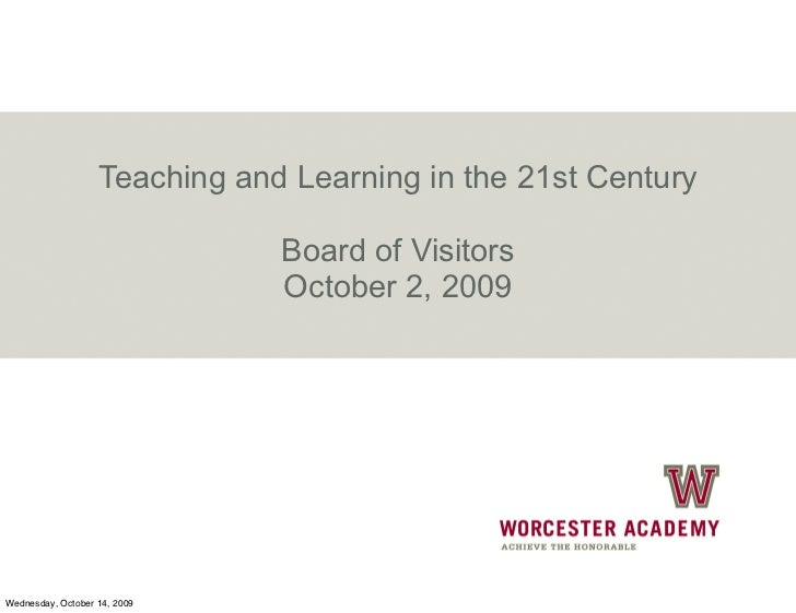 Teaching and Learning in the 21st Century                                 Board of Visitors                               ...