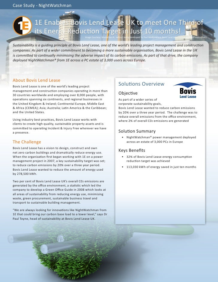 Case Study - NightWatchman               1E Enables Bovis Lend Lease UK to meet One Third of               its Energy Redu...