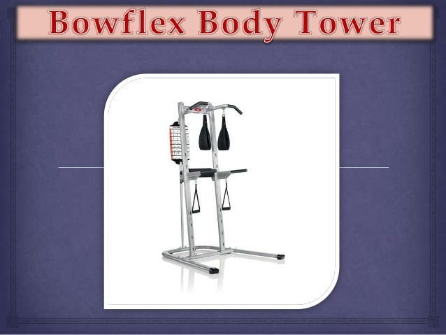 Save $249 on Bowflex BodyTower with FAST Shipping on the Link Below http://goo.gl/FWU9QA