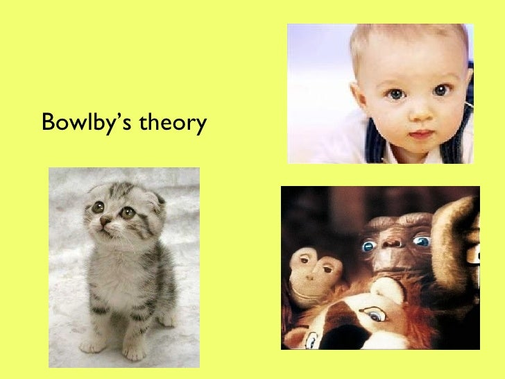 Bowlby's theory