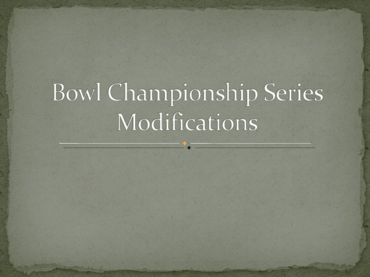 Bowl Championship Series Modifications