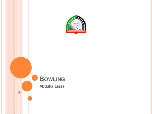 BOWLING Abdulla Eissa