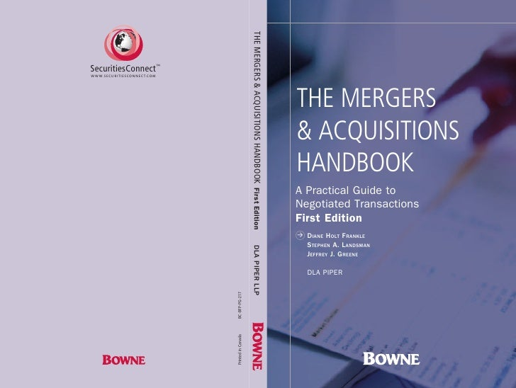 THE MERGERS & ACQUISITIONS HANDBOOK A Practical Guide to Negotiated Transactions First Edition >   DIANE HOLT FRANKLE     ...