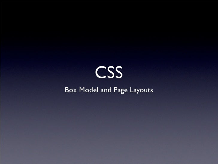 CSS Box Model and Page Layouts