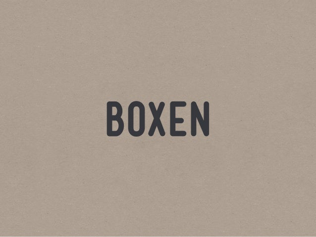 Boxen: How to Manage an Army of Laptops and Live to Talk About It