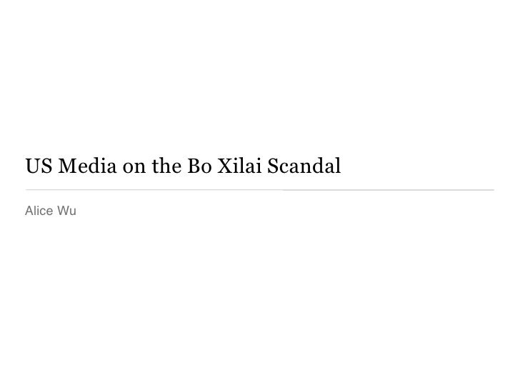 US Media Coverage of Bo Xilai Scandal