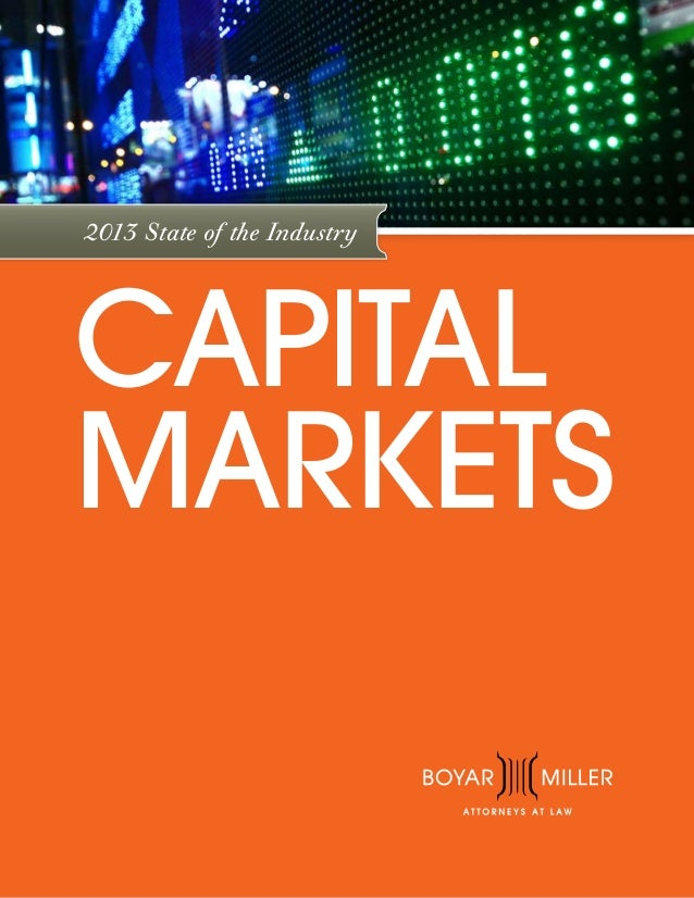 2013 State of the Industry  CAPITAL MARKETS