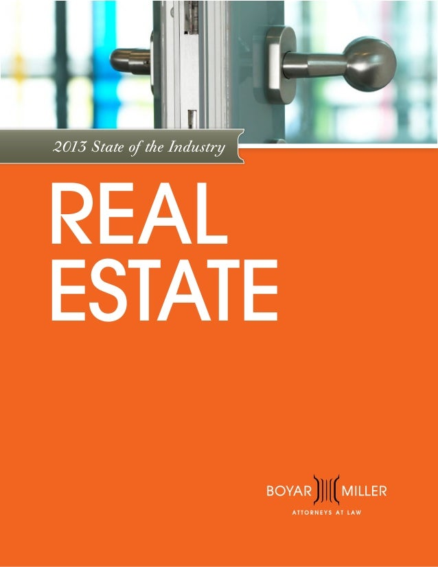 2013 State of the Industry  REAL ESTATE