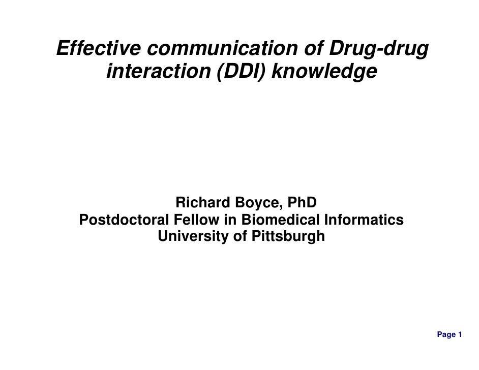 Effective communication of Drug-drug     interaction (DDI) knowledge               Richard Boyce, PhD  Postdoctoral Fellow...