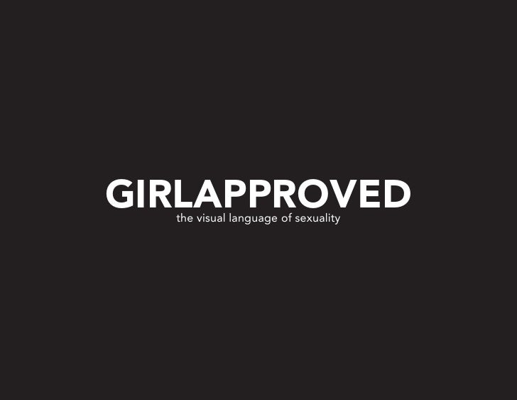 GIRLAPPROVED   the visual language of sexuality